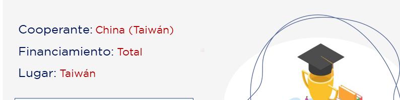Postulaciones abiertas para el programa de becas completas de China (Taiwán)