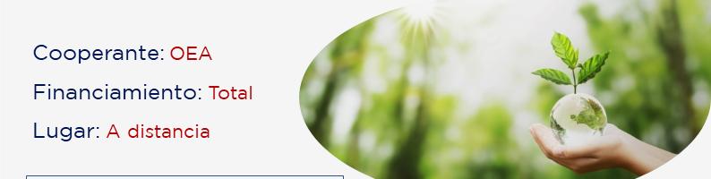 ¡Postulá hoy! Beca completa de la OEA sobre Análisis en Paisajes Socioecológicos